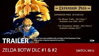 Zelda: Breath Of The Wild DLC #1 & #2 (E3 2017 Game Trailer)
