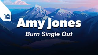 Amy Jones - Burn (Single)