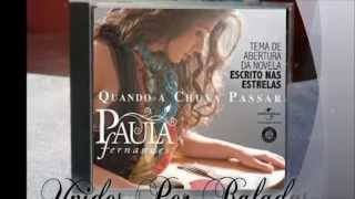 Paula Fernandes 💕 Quando a Chuva Passar