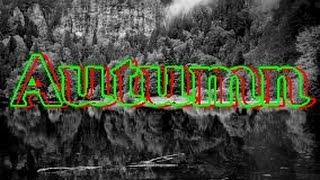 The Four Seasons - Autumn Remix