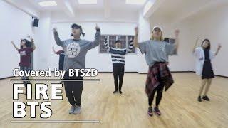 【BTSZD】불타오르네(FIRE)-BTS Dance Cover