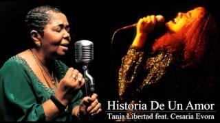 Tania Libertad feat. Cesaria Evora - Historia De Un Amor