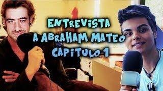 Entrevista a Abraham Mateo - Capitulo 1