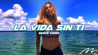 La Vida Sin Ti - Piso 21 | Magga Braco Dance Video