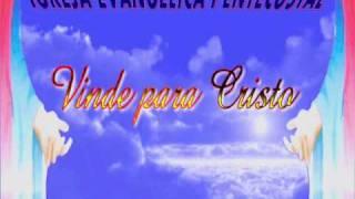 VINDE PARA CRISTO.wmv