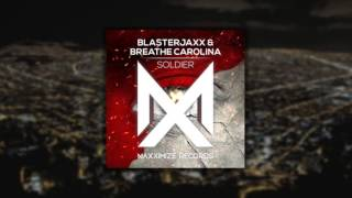 Soldier - Blasterjaxx & Breathe Carolina (Audio)