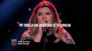 Kelly Clarkson - Piece By Piece (Español)