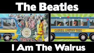 The Beatles - I Am The Walrus