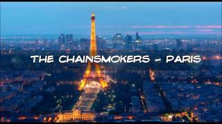 the CHAINSMOKERS - PARIS (LYRIC video/ Karaoke HD)