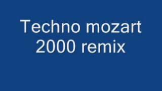 Mozart techno 2000 remix
