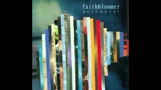 faithbloomer - haunting
