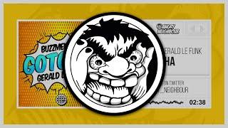 Buzzmeisters & Gerald Le Funk - Gotcha (Original Mix)