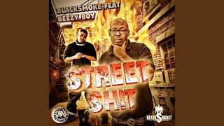 Street Shit (feat. Beezy Boy)