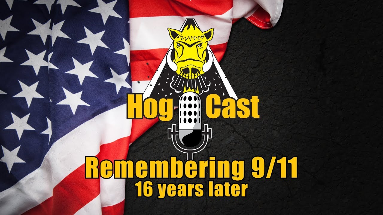 Hog Cast - Remembering 9/11