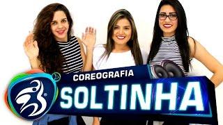 Sorriso Maroto part. Nego do Borel - Soltinha (De Volta Pro Amanhã) Coreografia Move Dance Brasil
