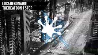 Luca Debonaire - The Beat Don't Stop [preview]