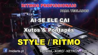 ♫ Ritmo / Style  - AI SE ELE CAI - Xutos & Pontapés