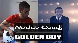 Nadav Guedj - Golden Boy (Israel's Eurovision Song 2015) Guitar Cover