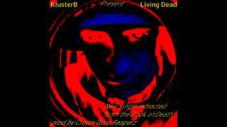KlusterB Living Dead Prod.Crown Grim Reaperz