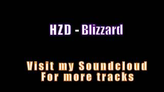 HZD   Blizzard Hard Trap beat Instrumental [2017]