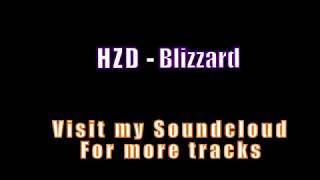 HZD   Blizzard Hard Trap beat Instrumental [2017]