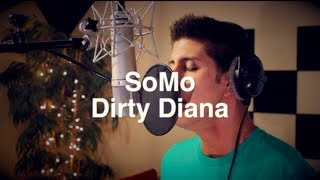 Michael Jackson - Dirty Diana (Rendition) by SoMo