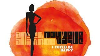 Nouvelle Vague -  I Could Be Happy