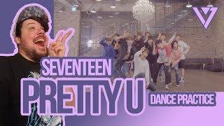 Mikey Reacts to SEVENTEEN 'Pretty U' Dance Practice width=
