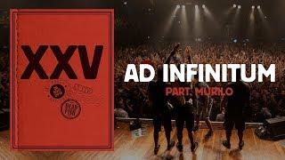 Dead Fish - Ad Infinitum ft. Murilo (XXV Ao Vivo Em SP)