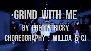 PRETTY RICKY _ GRIND WITH ME / URBAN CLASS BY LJ DANCE SCHOOL 분당댄스학원