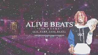 "Lil Pump Type Beat - ""100 Racks"" 