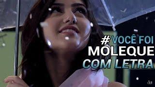 Você Foi Moleque (LETRA) Sofia Oliveira
