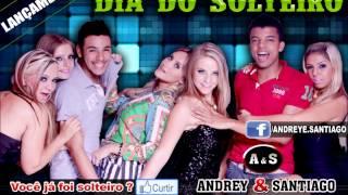 Dia do Solteiro - Andrey e Santiago