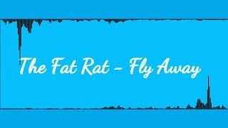 《8D環繞》The Fat Rat - Fly Away