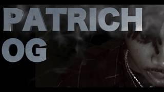 PATRICH x OG