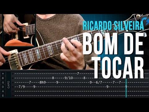 Ricardo Silveira - Bom De Tocar