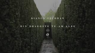 Bianca Iacoban - Din dragoste te-am ales