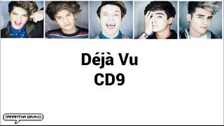 CD9 - Déjà Vu (Letra)