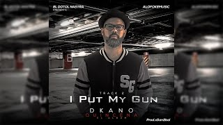Dkano - I Put My Gun (Video Lyrics/Letras) By Ivan Moriarty