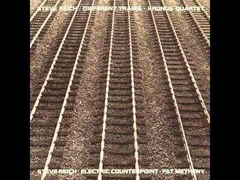 steve-reich-different-trains-part-1mp4-musique-brassens