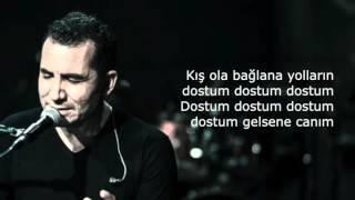 Ferhat Göcer - Dostum Dostum lyrics