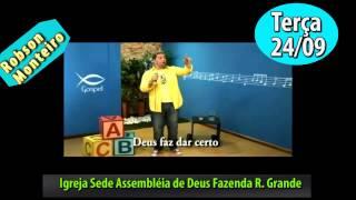 Presença Cantor Robson Monteiro Sede Assembleia  de  Deus F.R.G