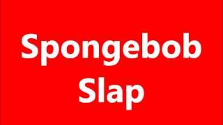 Spongebob Slap Sound Effect