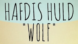 Hafdis Huld - Wolf (Official Audio)