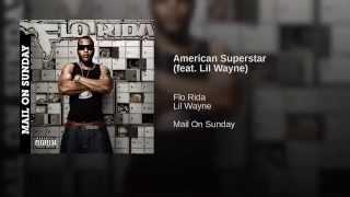 American Superstar (feat. Lil Wayne)