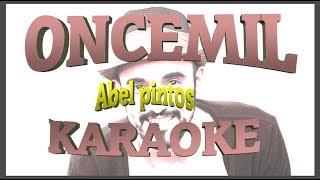 ONCEMIL abel pintos karaoke completo