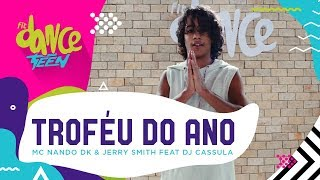 Troféu do ano - MC Nando DK & Jerry Smith  | FitDance Teen (Coreografía) Dance Video