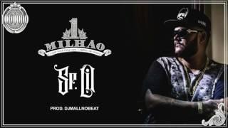 Sr. Lil Gordão - 1 Milhão Prod. DjMallNoBeat