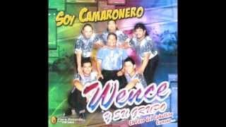 Wence y su grupo-Camaron,caramelo