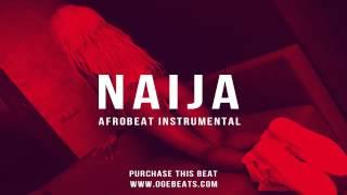 Afrobeat Instrumental Beat 2017 | *NAIJA* | Prod. Oge Beats